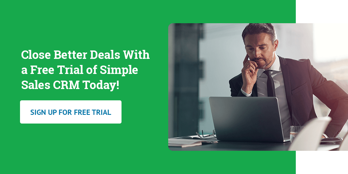 Close Better Deals With a Free Trial of Simple Sales CRM Today!