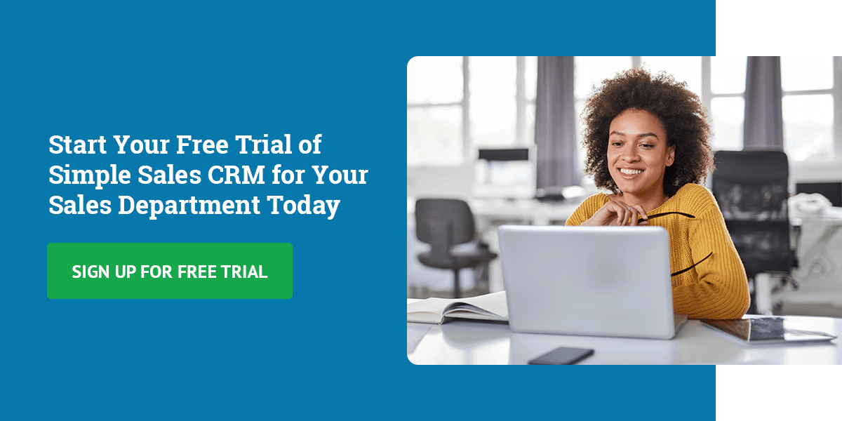 Start Your Free Trial of Simple Sales CRM for Your Sales Department Today