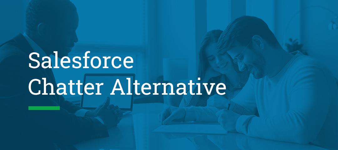 Salesforce Chatter Alternative